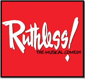 Book online for Ruthless! The Musical Comedy